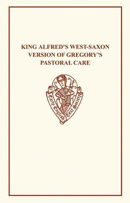 King Alfred's West-Saxon Version of Gregory's Pastoral Care, Part I als Taschenbuch