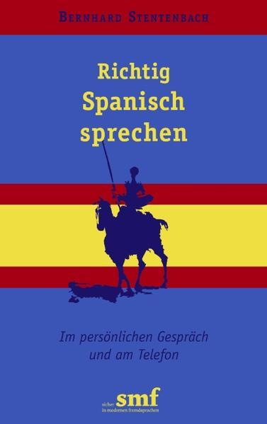 Richtig Spanisch sprechen als Buch (kartoniert)