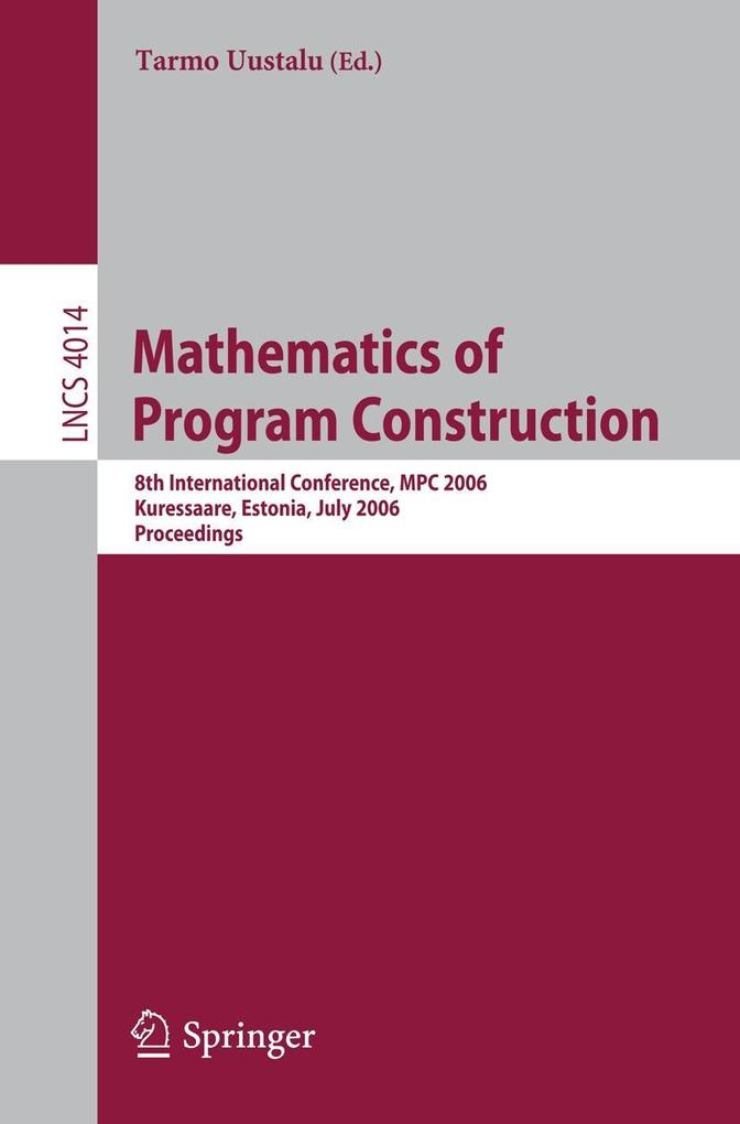 Mathematics of Program Construction als Buch (kartoniert)