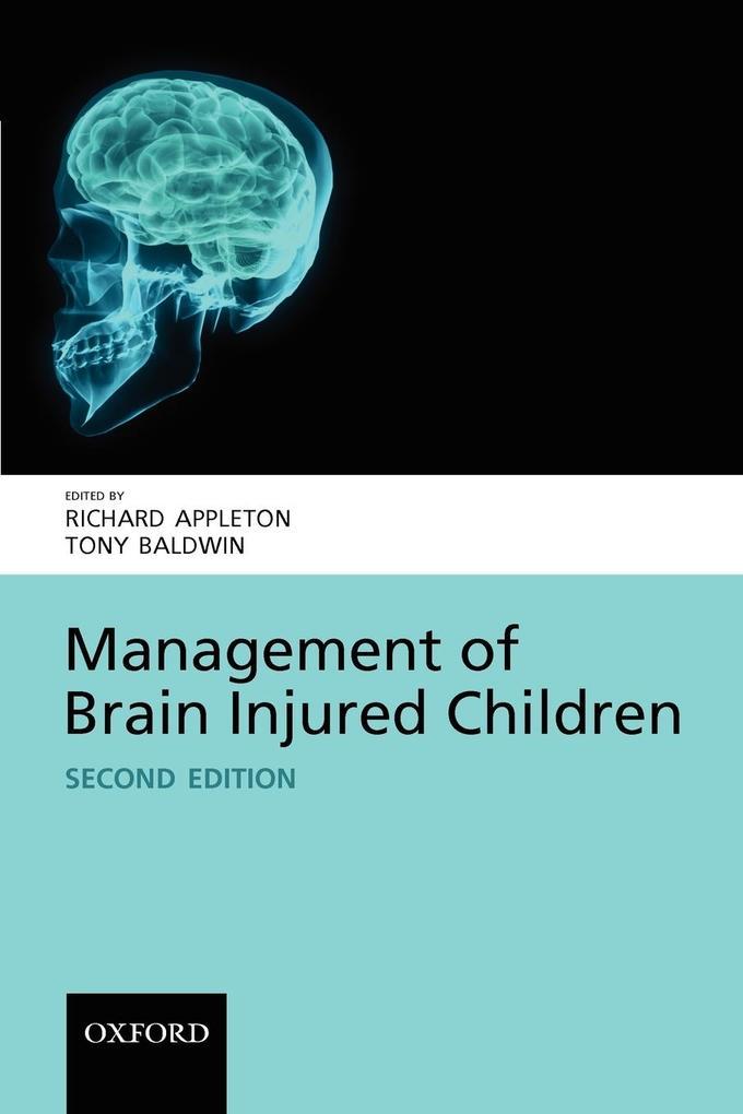 Management of Brain-Injured Children als Taschenbuch