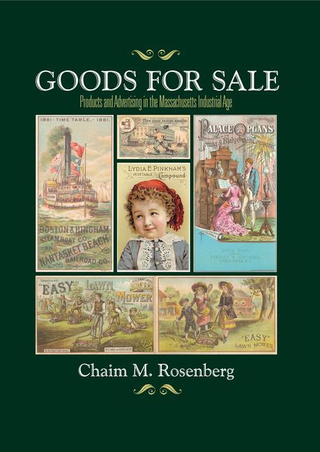 Goods for Sale: Products and Advertising in the Massachusetts Industrial Age als Taschenbuch