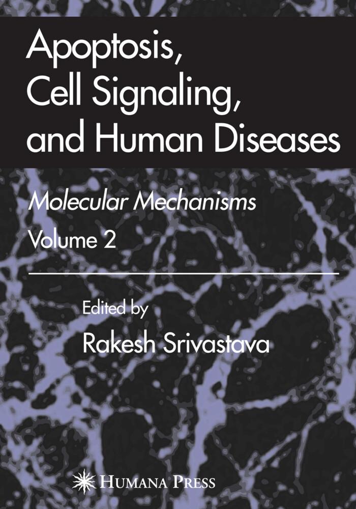 Apoptosis, Cell Signaling, and Human Diseases als Buch (gebunden)