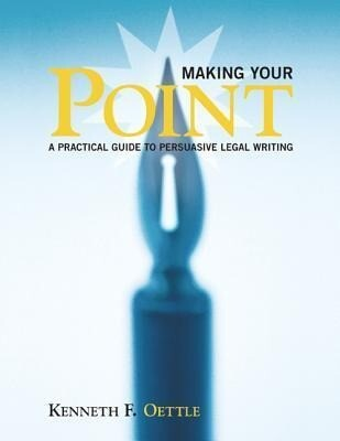 Making Your Point: A Practical Guide to Persuasive Legal Writing als Taschenbuch