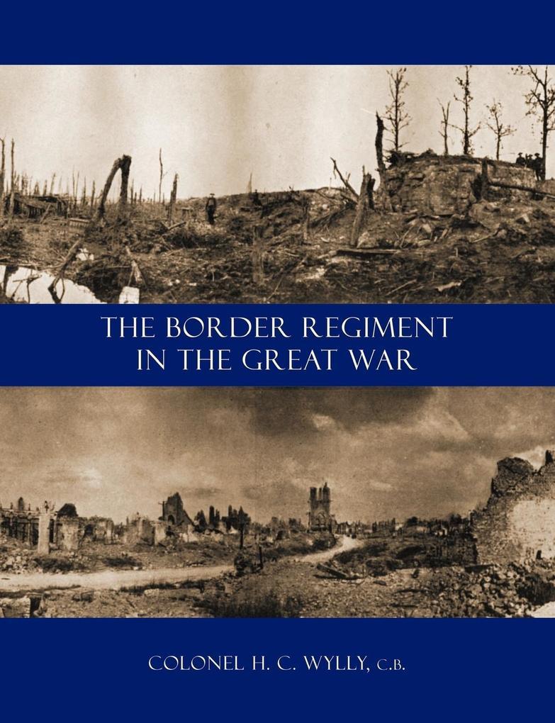 Border Regiment in the Great War als Taschenbuch
