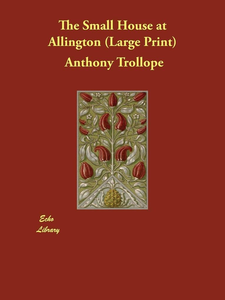 The Small House at Allington als Taschenbuch