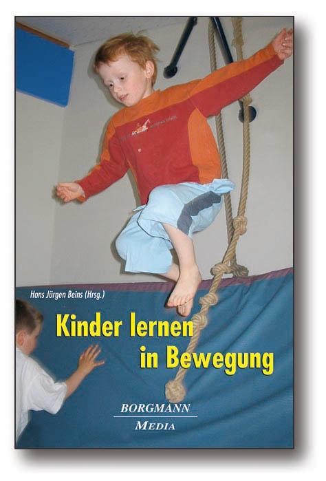 Kinder lernen in Bewegung als Buch (gebunden)