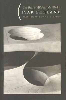 The Best of All Possible Worlds: Mathematics and Destiny als Buch (gebunden)