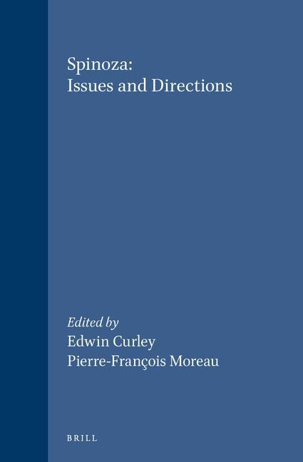 Spinoza: Issues and Directions: Proceedings of the Chicago Spinoza Conference, 1986 als Buch (gebunden)