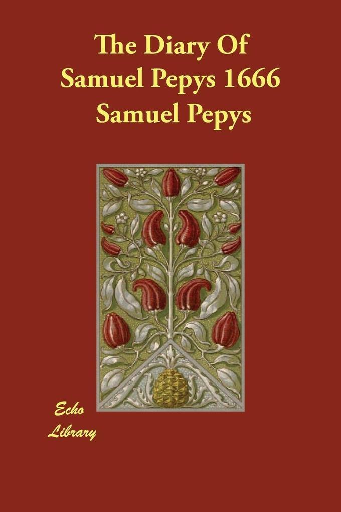 The Diary Of Samuel Pepys 1666 als Taschenbuch