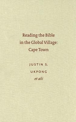 Reading the Bible in the Global Village: Cape Town als Buch (gebunden)