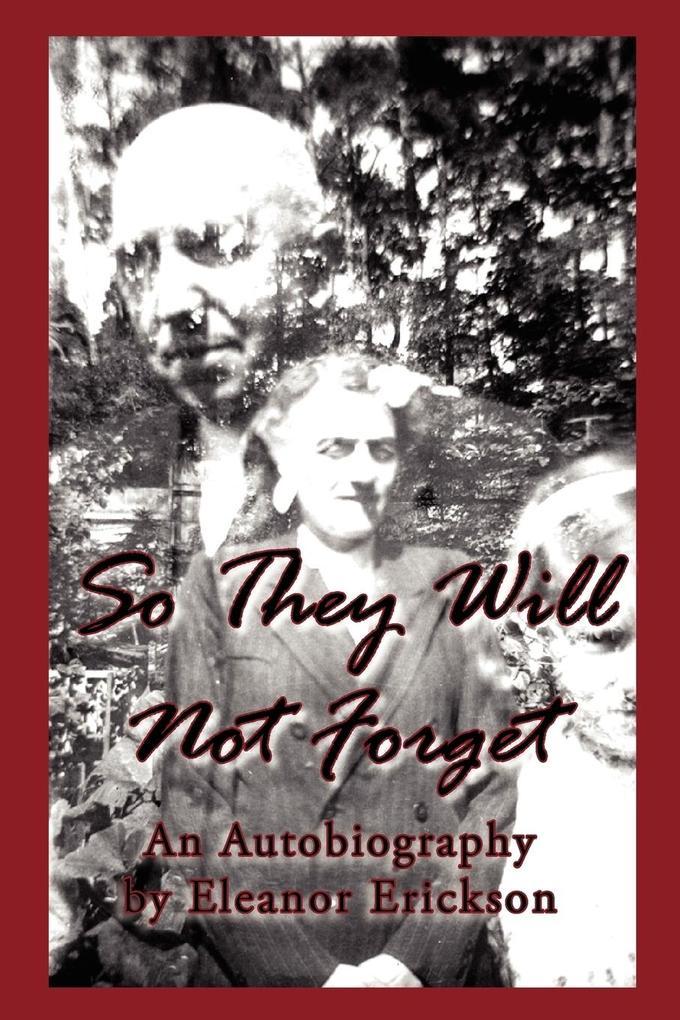 So They Will Not Forget als Taschenbuch