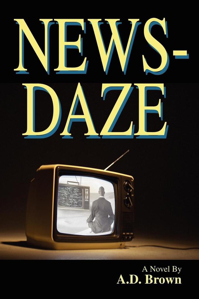 News-Daze als Taschenbuch