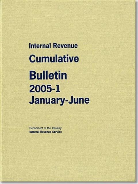 Internal Revenue Cumulative Bulletin 2005-1, January-June als Buch (gebunden)