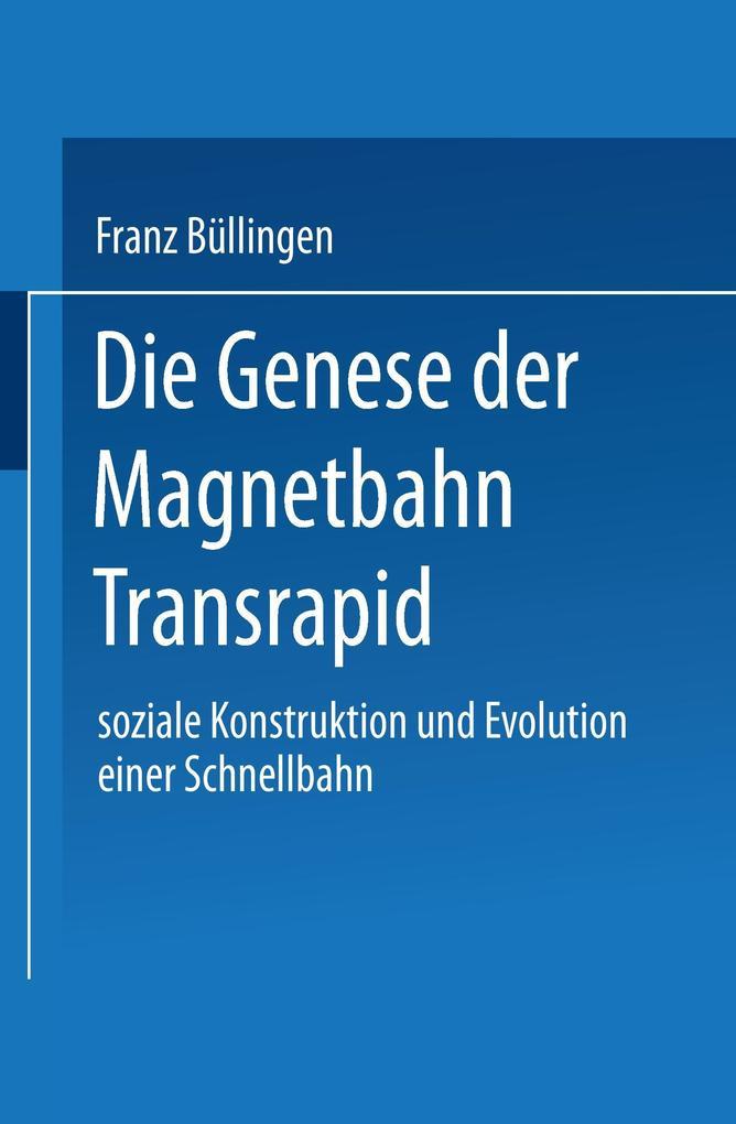 Die Genese der Magnetbahn Transrapid als Buch (kartoniert)