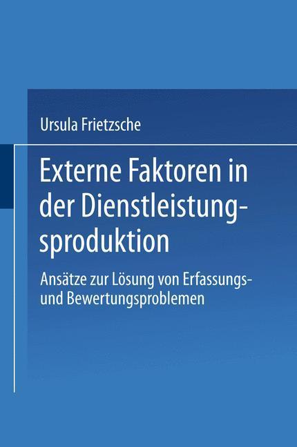 Externe Faktoren in der Dienstleistungsproduktion als Buch (kartoniert)