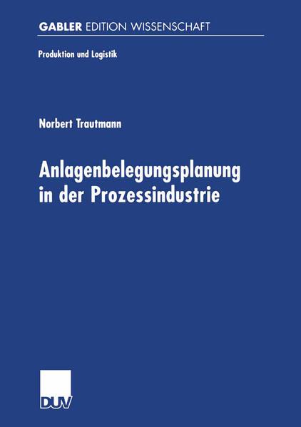 Anlagenbelegungsplanung in der Prozessindustrie als Buch (kartoniert)