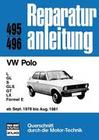 VW Polo - L/GL/S/GLS/GT/LX/Formel E /ab Sept. 1978 - August 1981