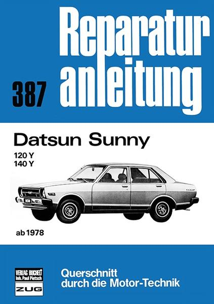 Datsun Sunny ab 1978 als Buch (kartoniert)