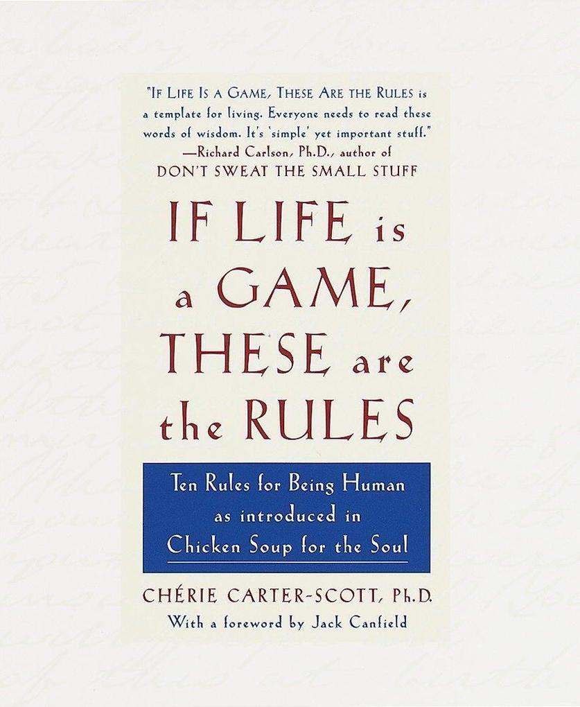 If Life Is a Game, These Are the Rules als Taschenbuch