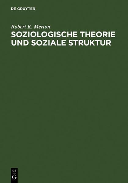 Soziologische Theorie und soziale Struktur als Buch (gebunden)