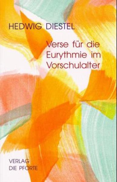 Verse für die Eurythmie im Vorschulalter als Buch (kartoniert)