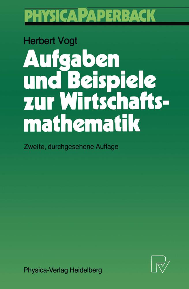 Aufgaben und Beispiele zur Wirtschaftsmathematik als Buch (kartoniert)
