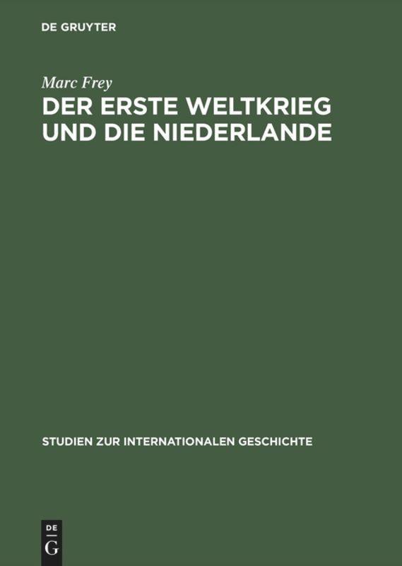 Der Erste Weltkrieg und die Niederlande als Buch (gebunden)