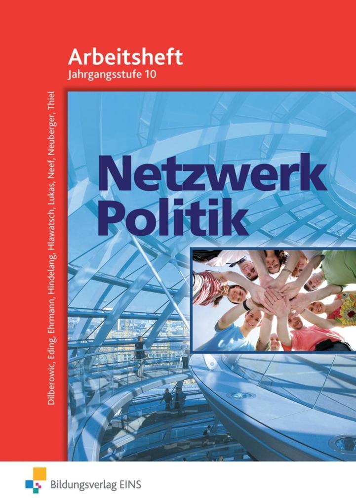 Netzwerk Politik. Arbeitsblätter. 10 Jahrgangsstufe. Arbeitsheft als Buch (geheftet)