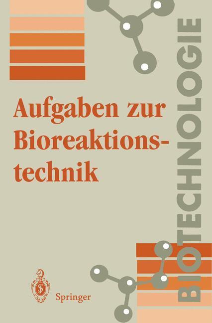 Aufgaben zur Bioreaktionstechnik als Buch (kartoniert)