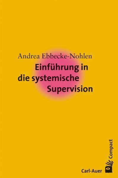 Einführung in die systemische Supervision als Buch (kartoniert)
