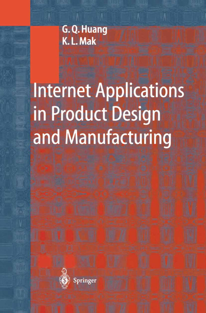 Internet Applications in Product Design and Manufacturing als Buch (gebunden)