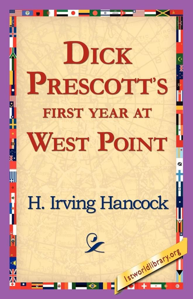 Dick Prescott's First Year at West Point als Taschenbuch