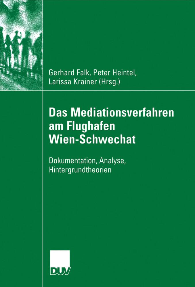 Das Mediationsverfahren am Flughafen Wien-Schwechat als Buch (kartoniert)