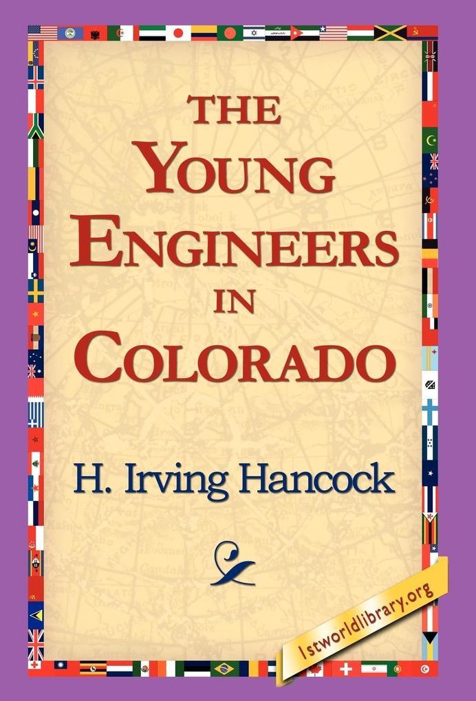The Young Engineers in Colorado als Buch (gebunden)