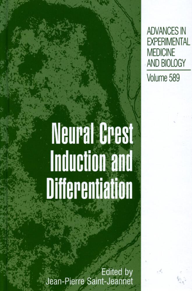 Neural Crest Induction and Differentiation als Buch (gebunden)