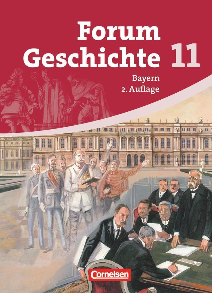 Forum Geschichte 11 - Schülerbuch - Gymnasium Bayern - Sekundarstufe 2 als Buch (gebunden)