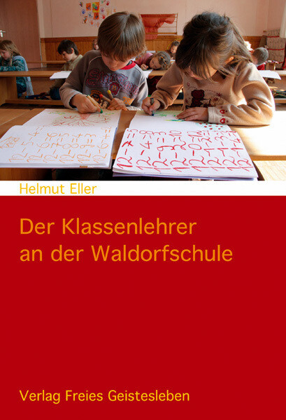 Der Klassenlehrer an der Waldorfschule als Buch (kartoniert)