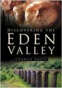 Discovering the Eden Valley als Taschenbuch