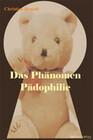 Das Phänomen Pädophilie