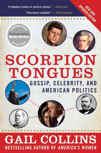 Scorpion Tongues: Gossip, Celebrity, and American Politics als Taschenbuch