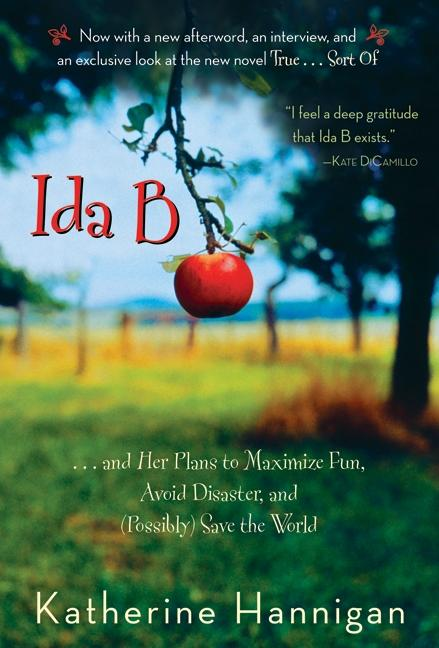 Ida B: . . . and Her Plans to Maximize Fun, Avoid Disaster, and (Possibly) Save the World als Taschenbuch