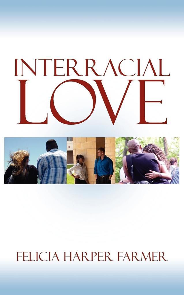 Interracial Love als Taschenbuch