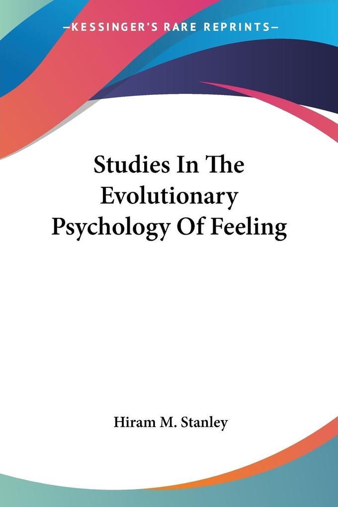 Studies In The Evolutionary Psychology Of Feeling als Taschenbuch