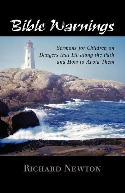Bible Warnings: Sermons to Children als Taschenbuch