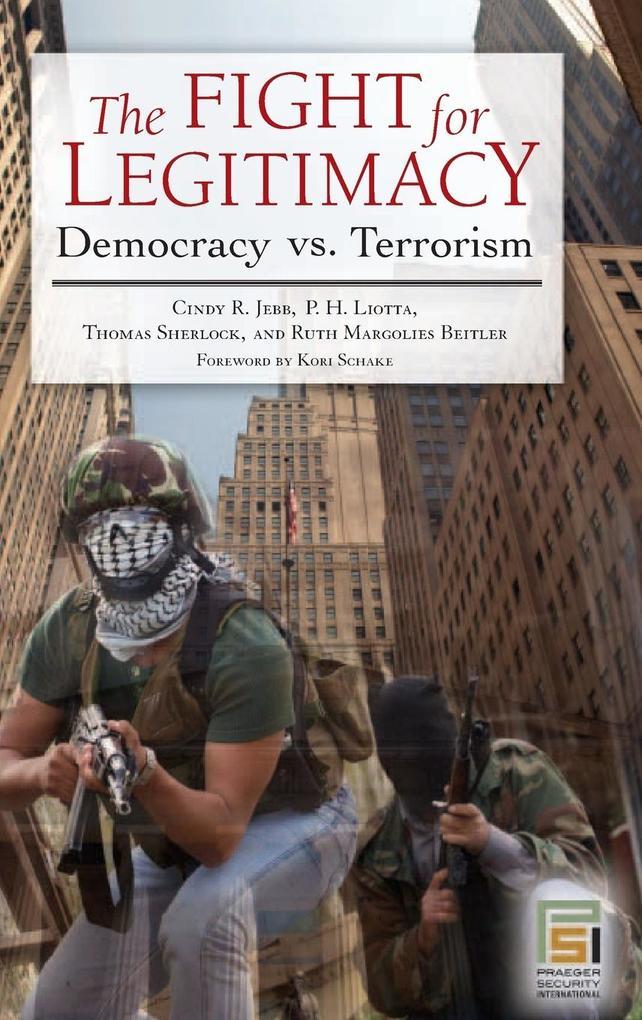 The Fight for Legitimacy als Buch (gebunden)