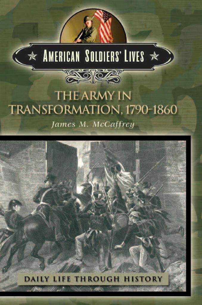 The Army in Transformation, 1790-1860 als Buch (gebunden)