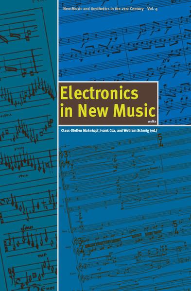 Electronics in New Music als Buch (kartoniert)