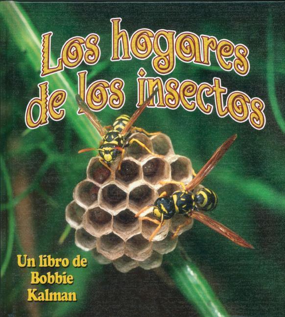 Los Hogares de Los Insectos als Buch (gebunden)