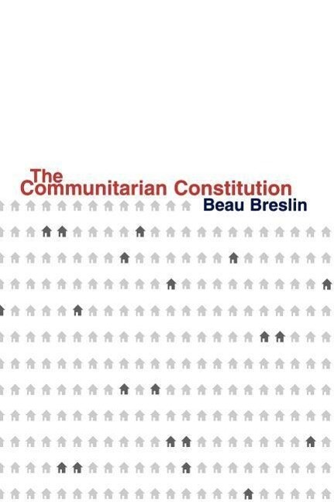 The Communitarian Constitution als Taschenbuch