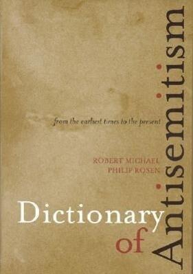 Dictionary of Antisemitism als Buch (gebunden)